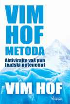 Vim Hof metoda: Aktivirajte vaš pun ljudski potencijal