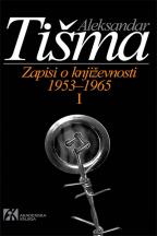 Zapisi o književnosti: (1953-1965). I tom