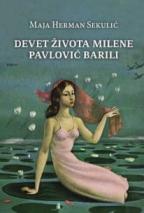 Devet života Milene Pavlović Barilli