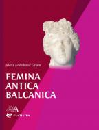 Femina Antica Balcanica