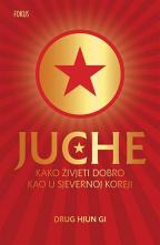 Juche: Kako živjeti dobro kao u Sjevernoj Koreji