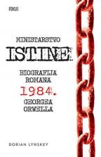 Ministarstvo istine: biografija romana 1984 Georgea Orwella