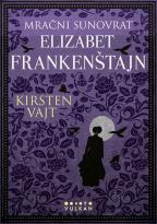 Mračni sunovrat Elizabet Frankenštajn