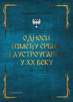 Odnosi između Srbije i Austrougarske u XX veku