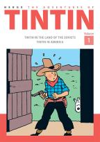 The Adventures of Tintin Volume 1: Tintin in the Land of the Soviets/ Tintin in America
