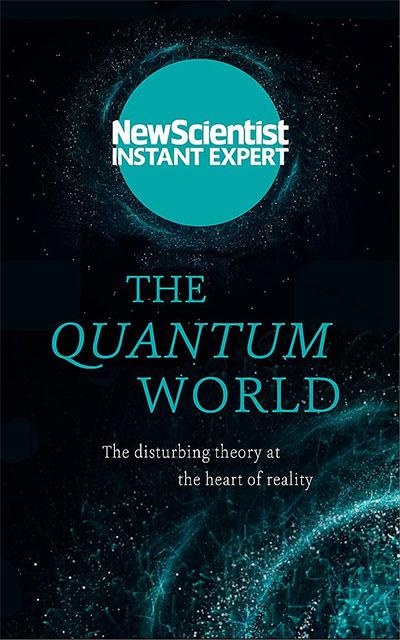The Quantum World