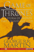 A Storm of Swords, Part 2: Blood and Gold (A Song of Ice and Fire, 3)