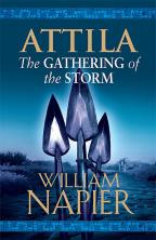 Attila: The Gathering of the Storm (Attila Trilogy, Book 2)