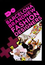 Barcelona Brand New Fashion Designers: Modafad 25 Editions