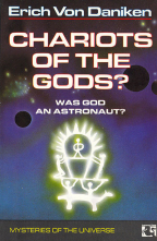 Chariots of the Gods: Was God An Astronaut?