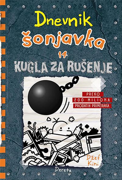 Dnevnik šonjavka 14 - Kugla za rušenje