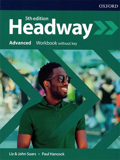 Headway 5th edition: Advanced: Workbook without key 5th edition - engleski jezik, radna sveska za 4. godinu srednje škole