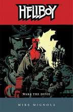 Hellboy: Wake The Devil (Vol. 2)