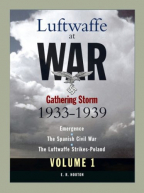 Luftwaffe at War: Gathering Storm 1933-1939 (Vol. 1)