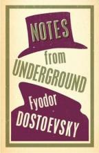 Notes from Underground (Alma Classics Evergreens)