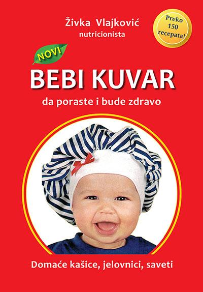 Novi Bebi kuvar: da poraste i bude zdravo