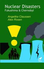 Nuclear Disasters: Fukushima and Chernobyl