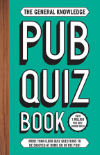 The General Knowledge Pub Quiz Book: More than 8,000 quiz questions to be enjoyed at home or in the pub!