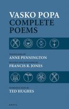 Vasko Popa: Complete Poems 1953-1987