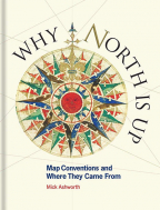 Why North is Up : Map Conventions and Where They Came From