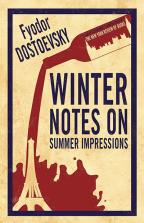 Winter Notes on Summer Impressions: New Translation (Alma Classics)