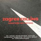 Zagreb Calling: Generacija bez refrena (Vinyl)