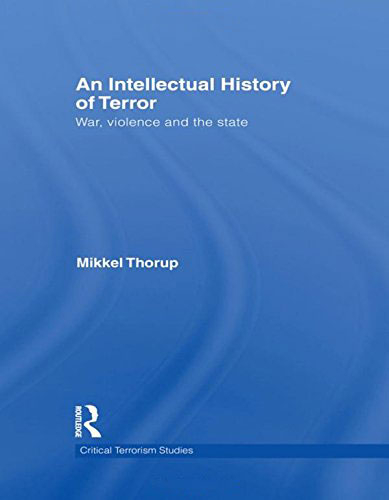 An Intellectual History of Terror: War, Violence and the State