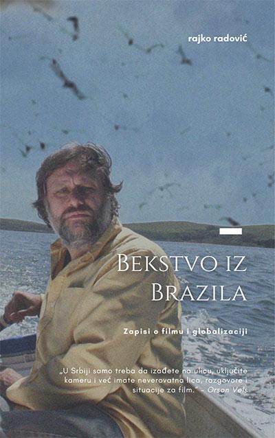 Bekstvo iz Brazila: Zapisi o filmu i globalizaciji