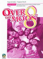 Engleski jezik 8, Over the Moon 8, radna sveska za osmi razred osnovne škole, osma godina učenja