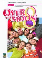 Engleski jezik 8, Over the Moon 8, udžbenik za osmi razred osnovne škole, osma godina učenja