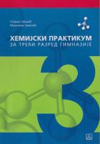 Hemija 3, hemijski praktikum za treći razred gimnazije