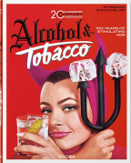 Jim Heimann: 20th Century Alcohol & Tobacco Ads