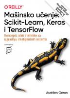 Mašinsko učenje: Scikit-Learn, Keras i TensorFlow