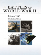 Osprey's Battles Of WWII: Britain 1940 - The Battle Of Britain