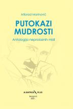 Putokazi mudrosti: Antologija neprolaznih misli