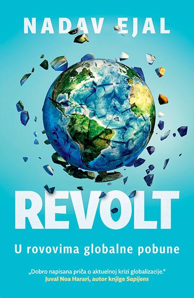 Revolt: U rovovima globalne pobune
