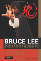 The Tao of Gung Fu: A Study in the Way of Chinese Martial Art