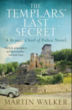 The Templars' Last Secret : The Dordogne Mysteries 10