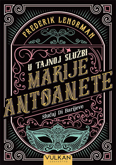 U tajnoj službi Marije Antoanete: Slučaj Di Barijeve