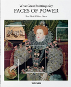 What Great Paintings Say: Faces of Power (Basic Art Series 2.0)