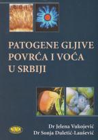 Patogene gljive povrća i voća u Srbiji