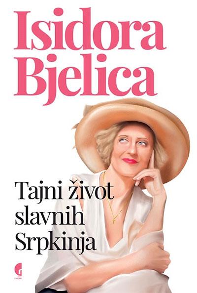 Tajni život slavnih Srpkinja
