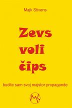 Zevs voli čips: Budite sam svoj majstor propagande