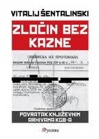 Zločin bez kazne: Povratak književnim arhivama KGB-a