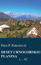 Deset crnogorskih planina i... Mi