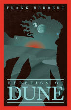 Heretics Of Dune - The Fifth Dune Novel