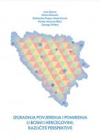 Izgradnja povjerenja i pomirenja u Bosni i Hercegovini: Različite perspektive