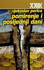 Pomirenje i posljednji dani: balkanske nacije u mitovima i muzejima slave, stida i srama
