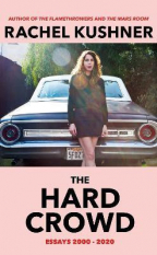 The Hard Crowd : Essays 2000-2020