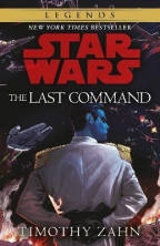 The Last Command : Book 3 (Star Wars Thrawn trilogy)